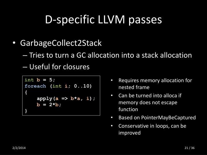 D-specific LLVM passes