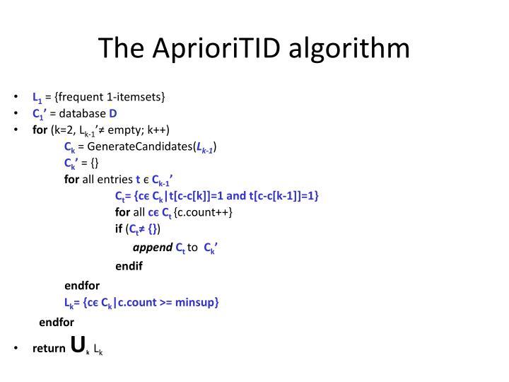 The AprioriTID algorithm