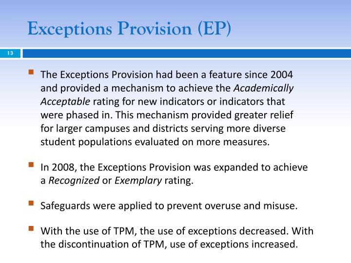 Exceptions Provision (EP)