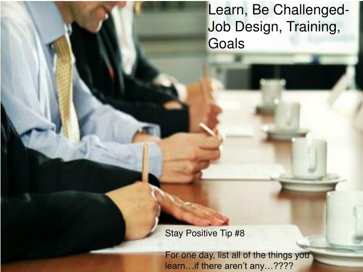 Learn, Be Challenged-