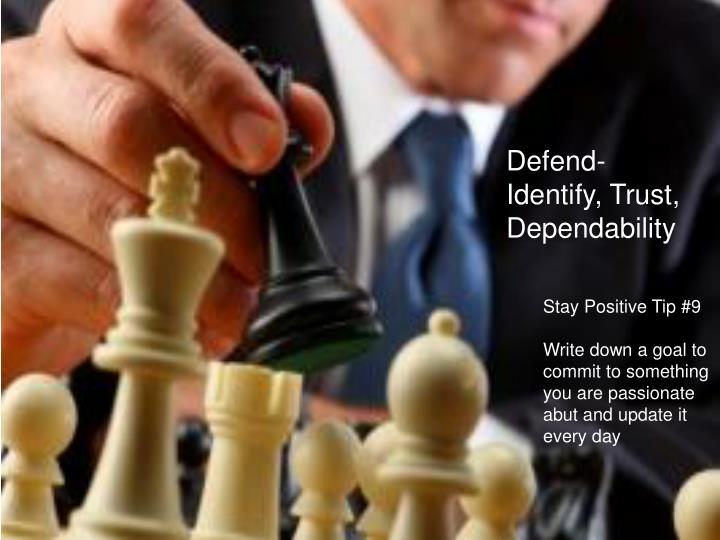 Defend-