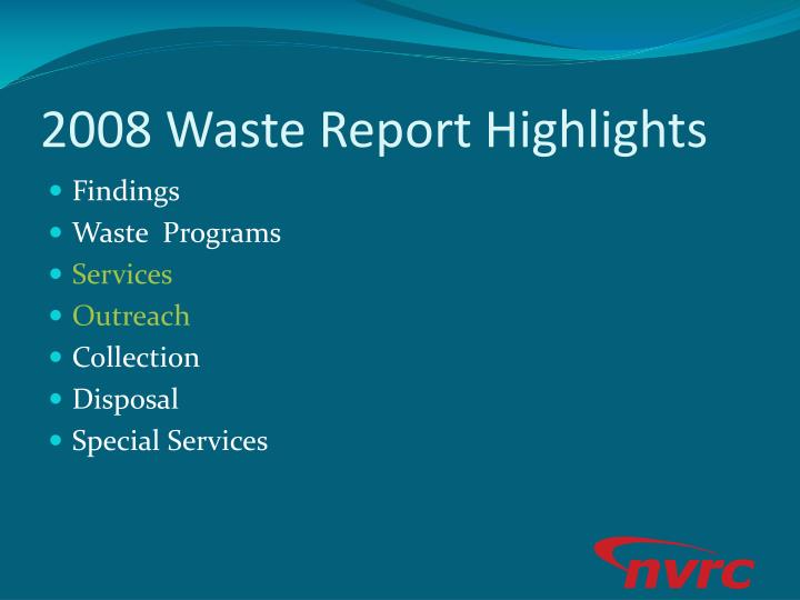 2008 Waste Report Highlights