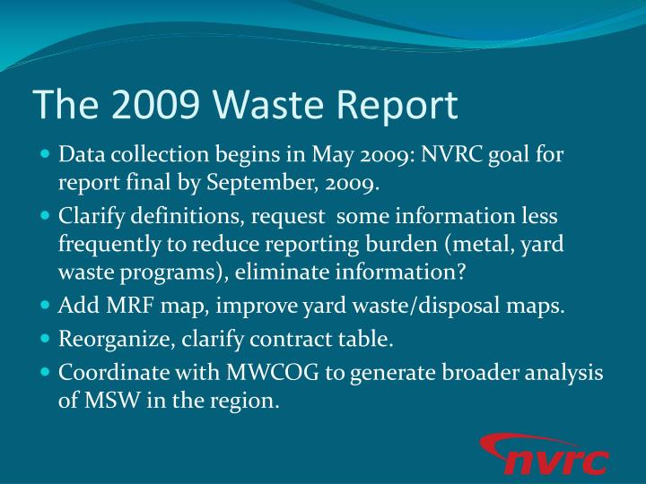 The 2009 Waste Report