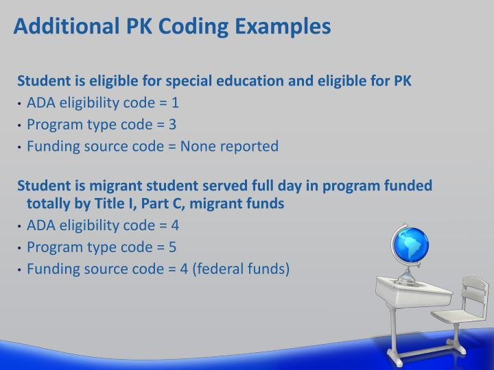 Additional PK Coding Examples