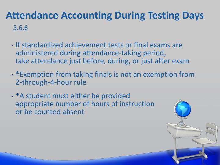 Attendance Accounting During Testing Days