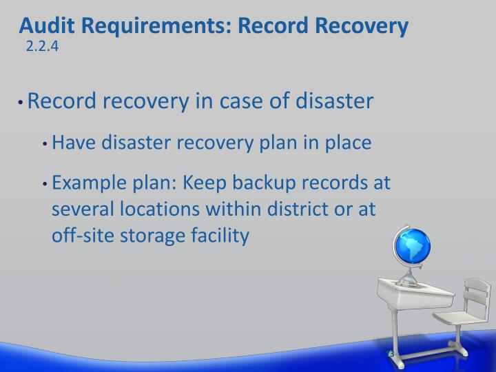 Audit Requirements: Record Recovery