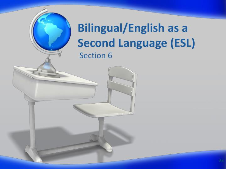 Bilingual/English as a Second Language (ESL)