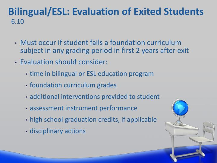 Bilingual/ESL: Evaluation of Exited Students