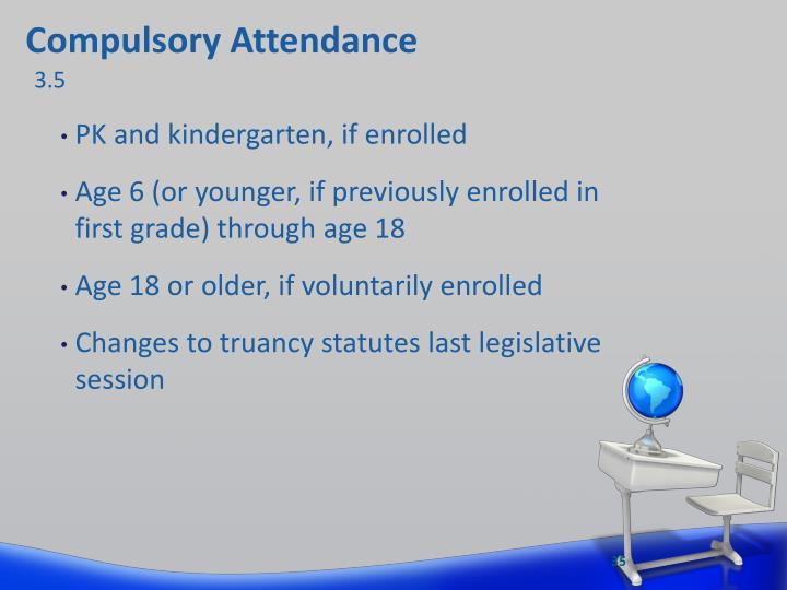 Compulsory Attendan