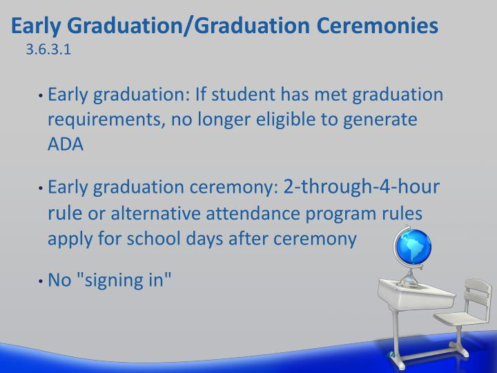 Early Graduation/Graduation Ceremonies