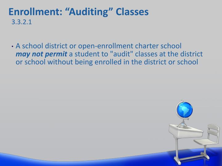 "Enrollment: ""Auditing"" Classes"
