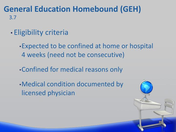General Education Homebound (GEH)