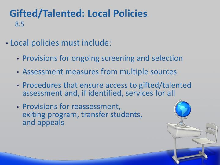 Gifted/Talented: Local Policies