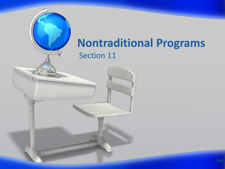 Nontraditional Programs