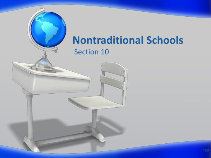 Nontraditional Schools