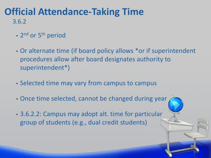 Official Attendance-Taking Time