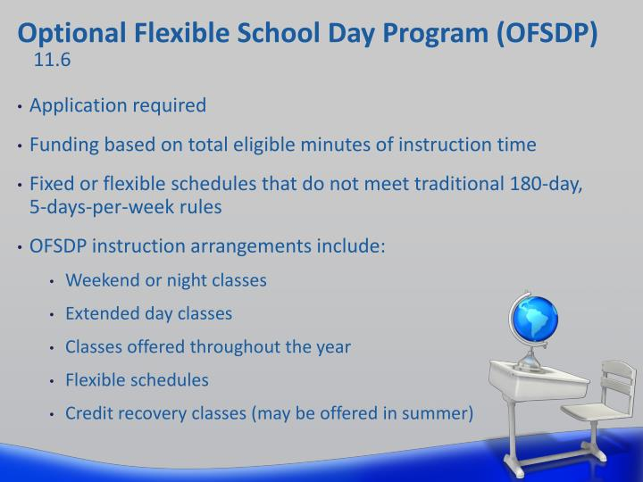 Optional Flexible School Day Program (OFSDP)