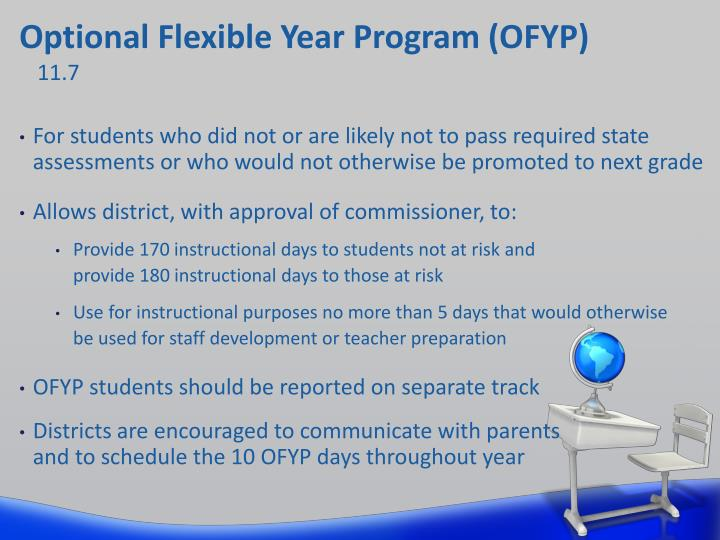 Optional Flexible Year Program (OFYP)