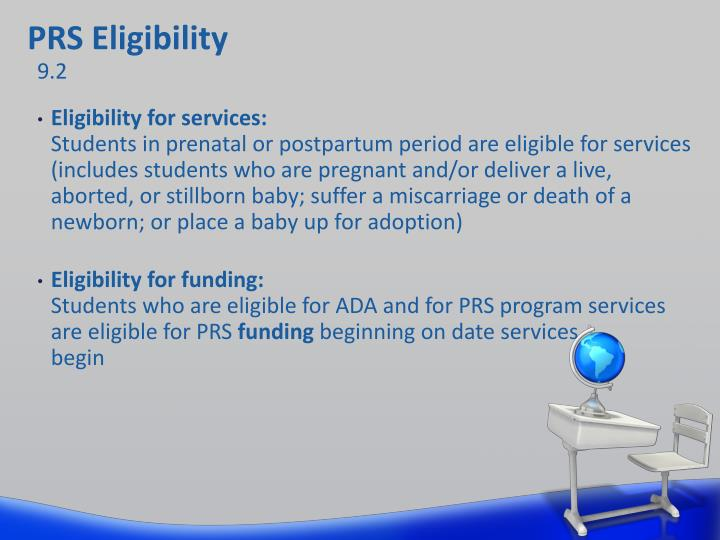 PRS Eligibility