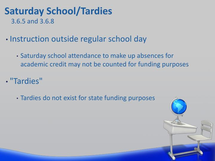 Saturday School/Tardies