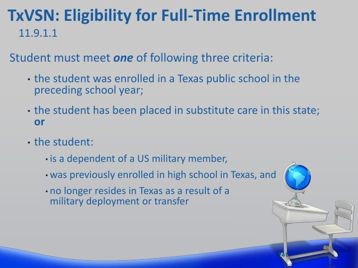 TxVSN: Eligibility for Full-Time Enrollment