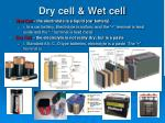 dry cell wet cell