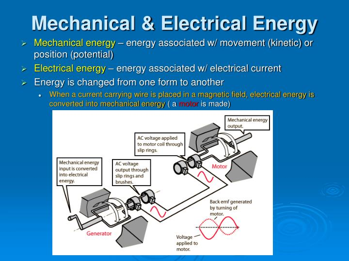 Mechanical electrical energy