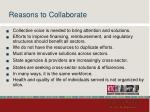 reasons to collaborate