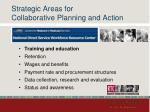strategic areas for collaborative planning and action