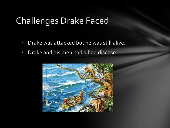 Challenges Drake Faced