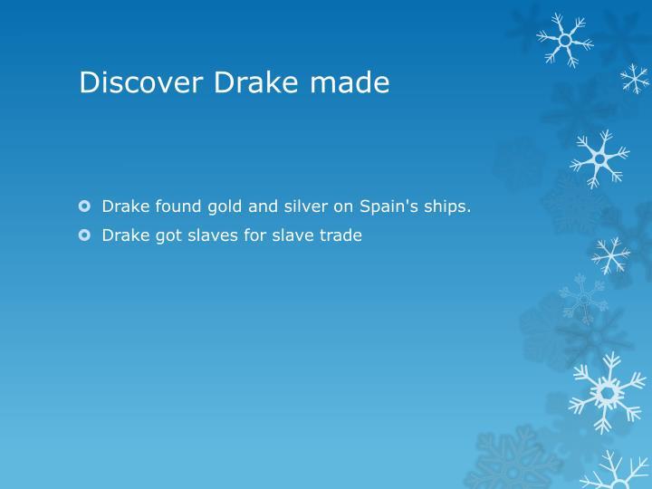 Discover Drake made