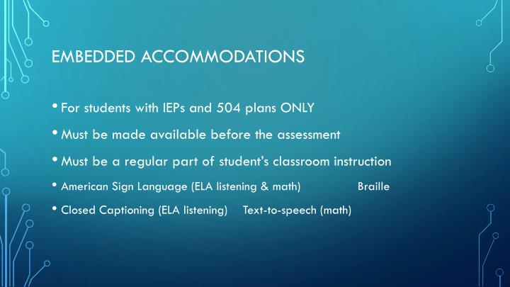 Embedded accommodations