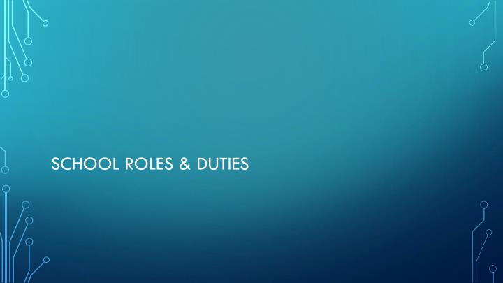 School roles & duties