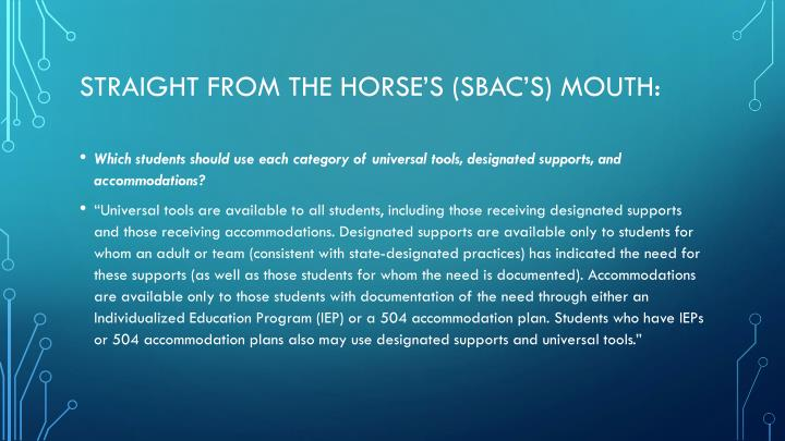 Straight from the horse's (SBAC's) mouth: