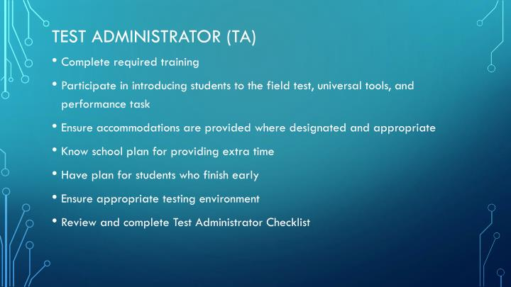 Test Administrator (TA)