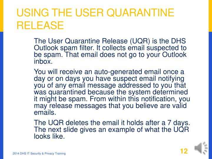 Using the User Quarantine Release