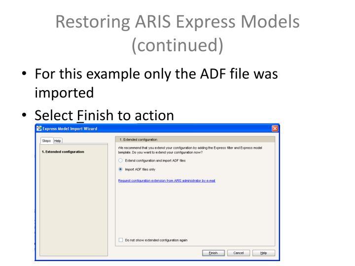 Restoring ARIS Express Models (continued)