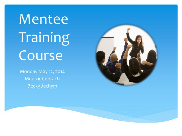 Mentee training course