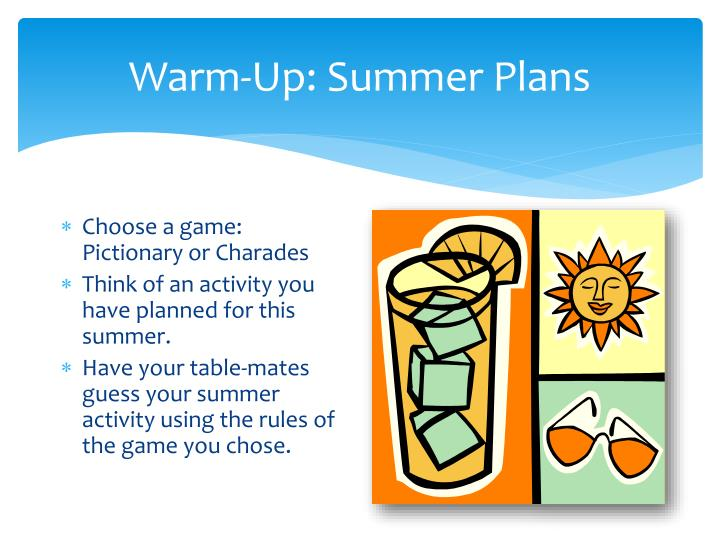 Warm-Up: Summer Plans
