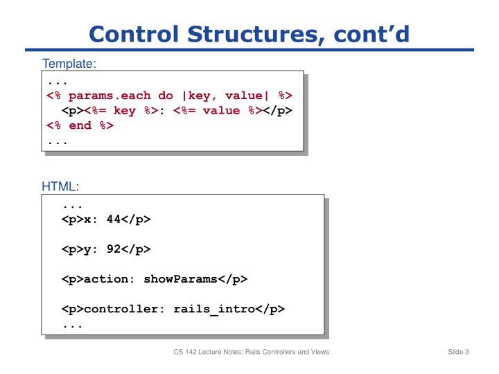 Control Structures, cont'd