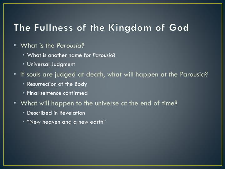 The Fullness of the Kingdom of God