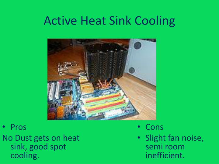 Active Heat Sink Cooling