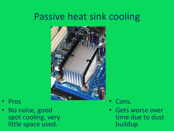 Passive heat sink cooling
