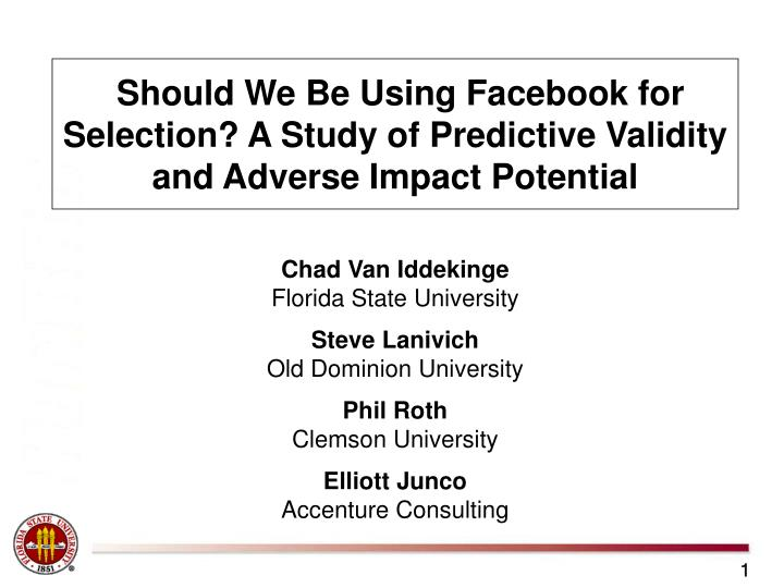 Should We Be Using Facebook for Selection? A Study