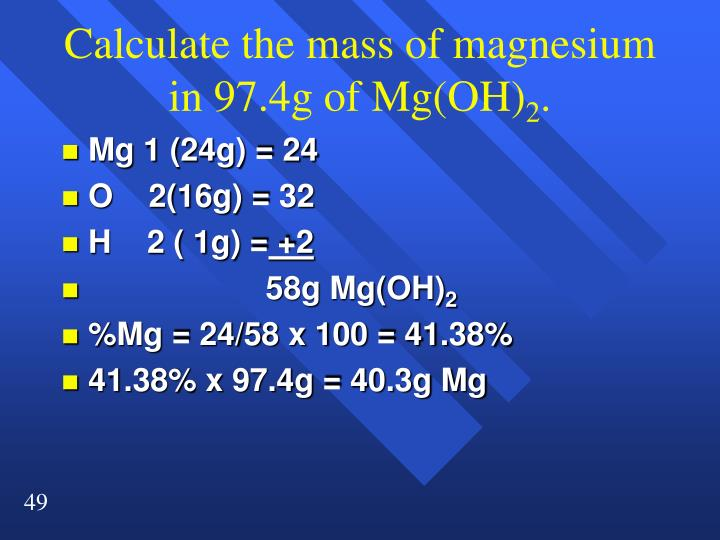 Calculate the mass of magnesium in 97.4g of Mg(OH)