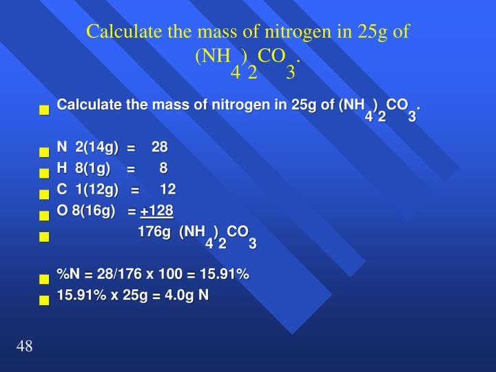 Calculate the mass of nitrogen in 25g of (NH