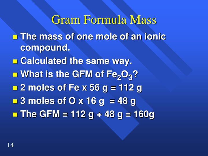 Gram Formula Mass