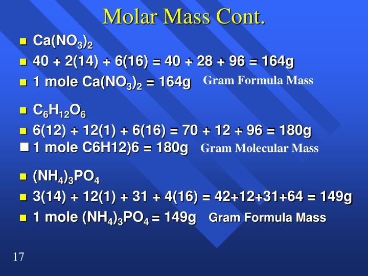 Molar Mass Cont.