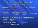 types of questions using the equality 1 mole 6 02 x 10 231