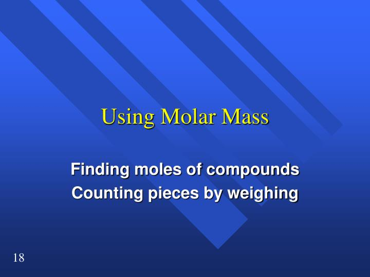 Using Molar Mass